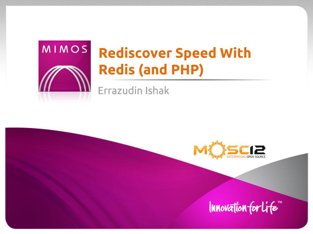 Errazudin Ishak Rediscover Speed With Redis (an...