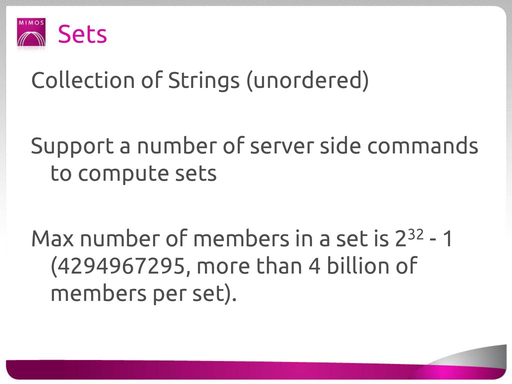 Sets Collection of Strings (unordered) Support ...