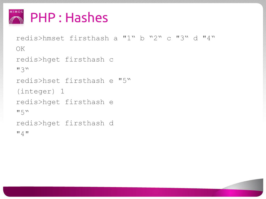 """PHP : Hashes redis>hmset firsthash a """"1"""" b """"2"""" ..."""