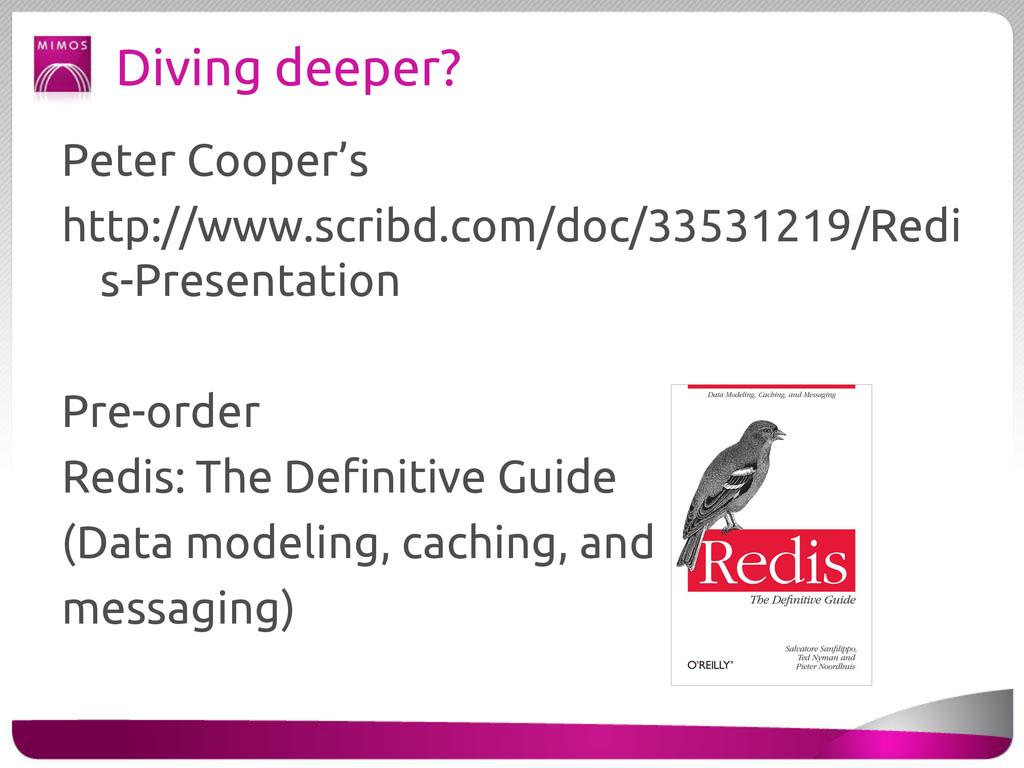 Diving deeper? Peter Cooper's http://www.scribd...