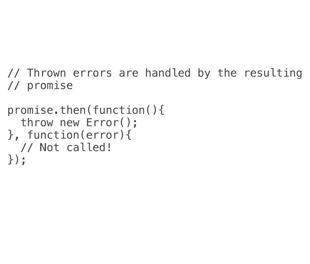 // Thrown errors are handled by the resulting /...