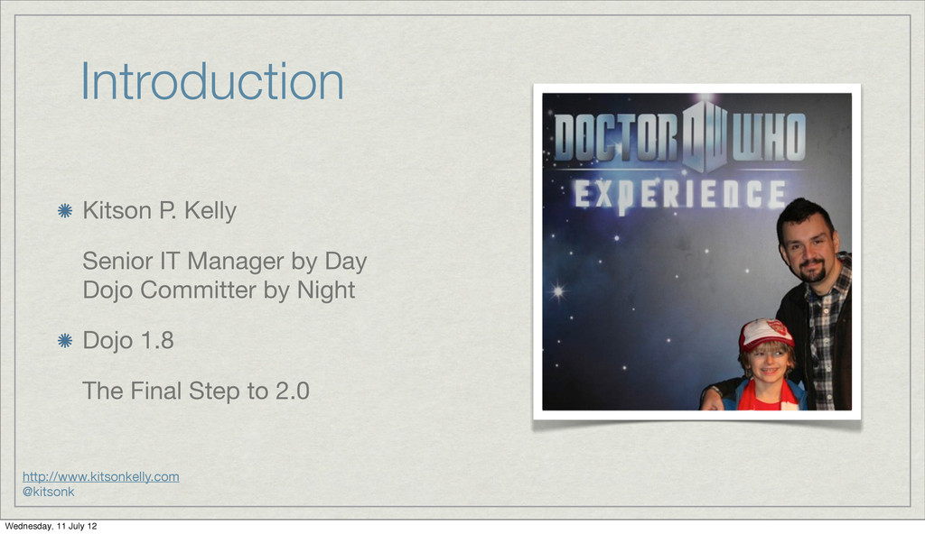 Introduction Kitson P. Kelly Senior IT Manager ...