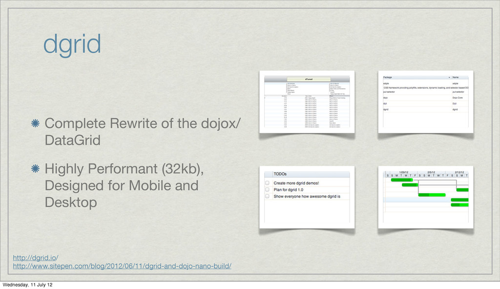 dgrid Complete Rewrite of the dojox/ DataGrid H...