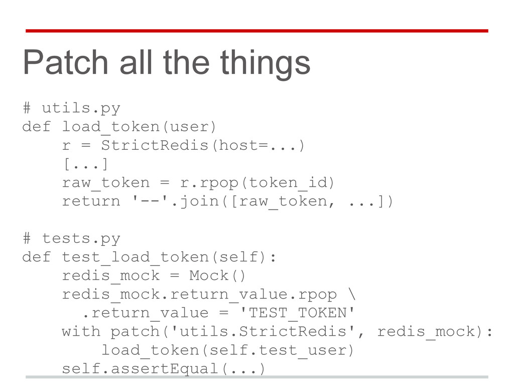 Patch all the things # utils.py def load_token(...