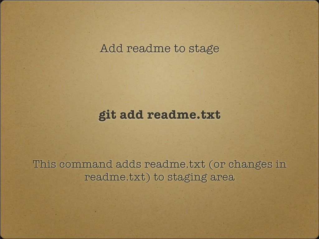 Add readme to stage git add readme.txt This com...