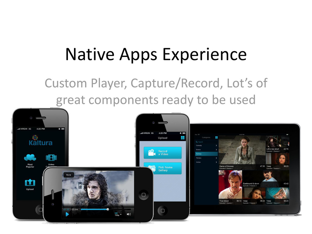 Native Apps Experience Custom Player, Capture/R...