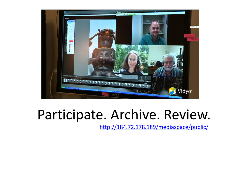 Participate. Archive. Review. http://184.72.178...