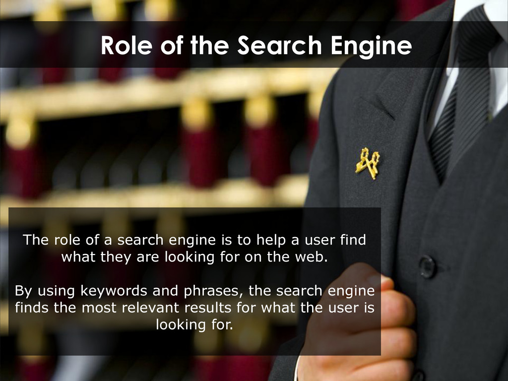 Role of the Search Engine The role of a search ...