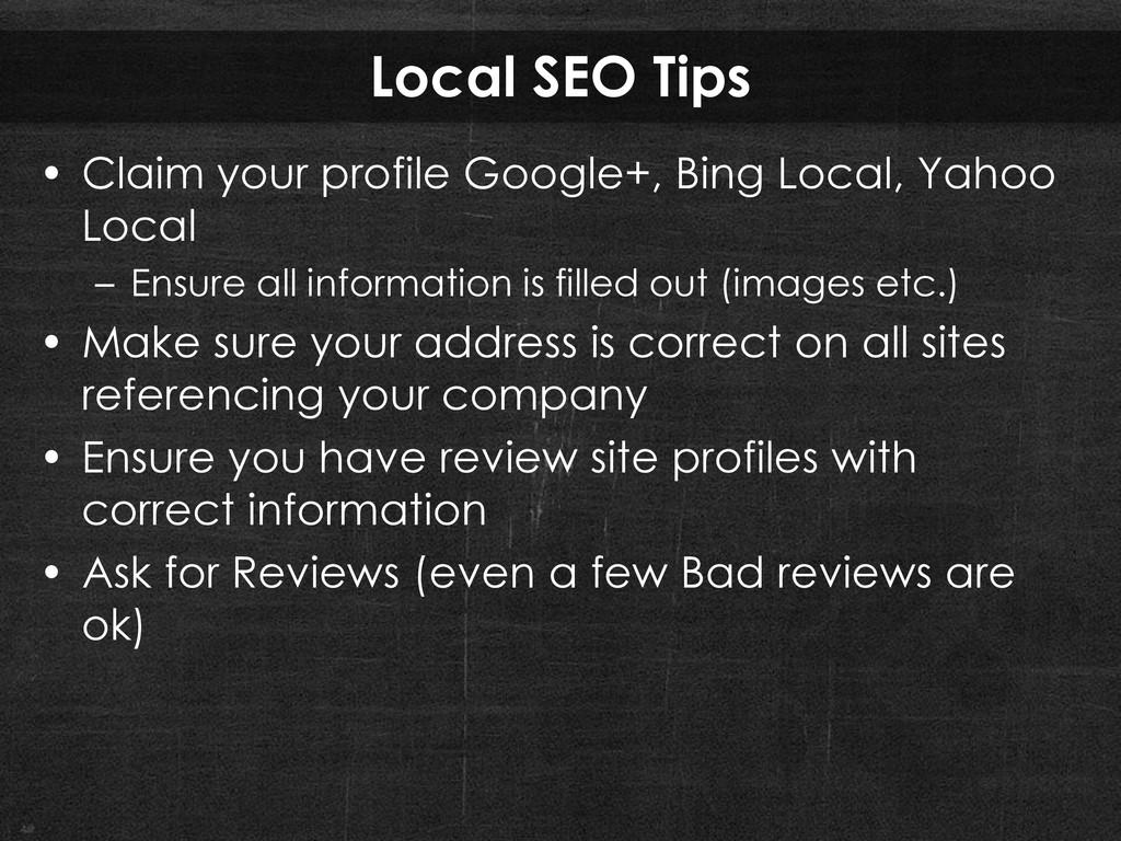 Local SEO Tips • Claim your profile Google+, Bi...