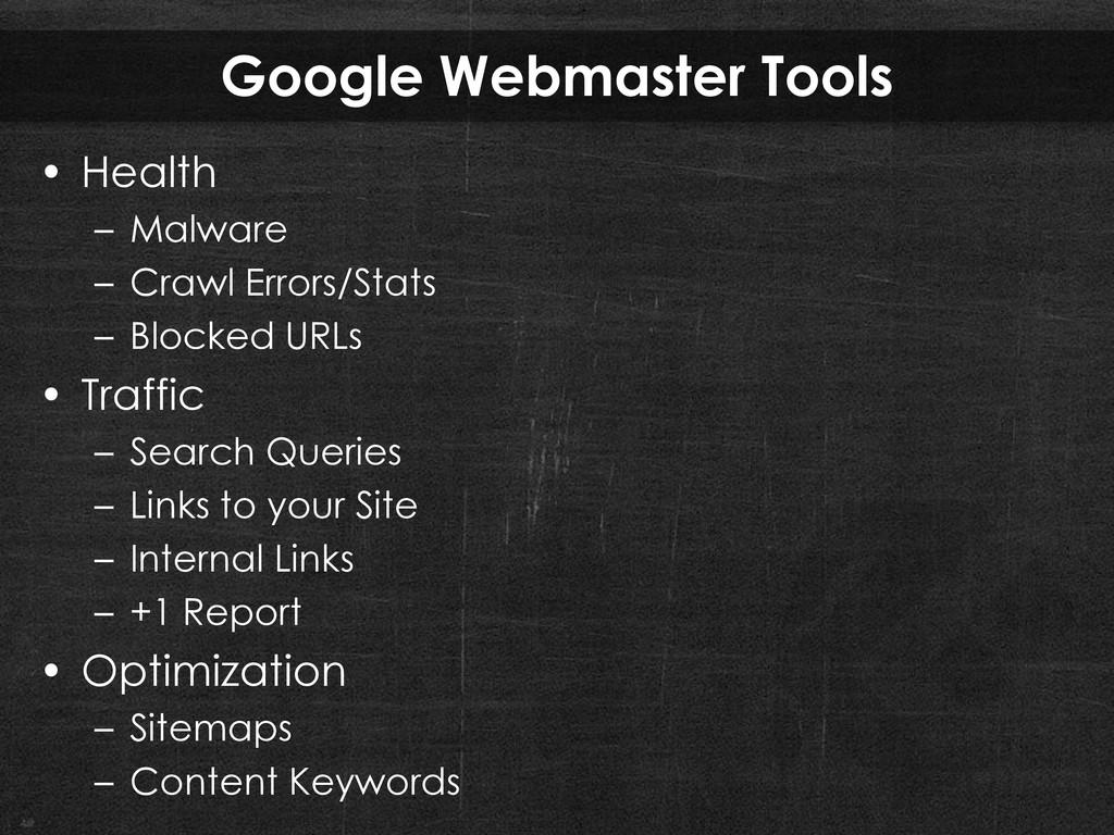 Google Webmaster Tools • Health – Malware – Cra...