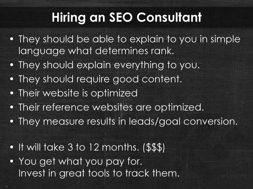 Hiring an SEO Consultant • They should be able ...