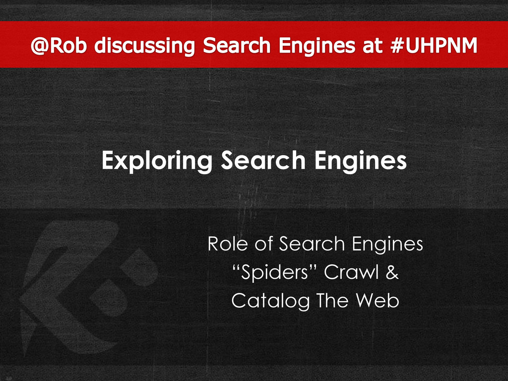 Exploring Search Engines Role of Search Engines...