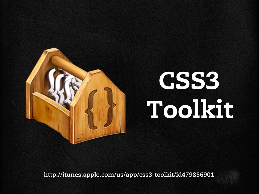 CSS3 Toolkit http://itunes.apple.com/us/app/css...
