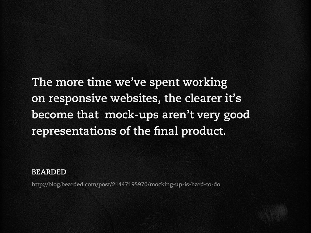 The more time we've spent working on responsive...