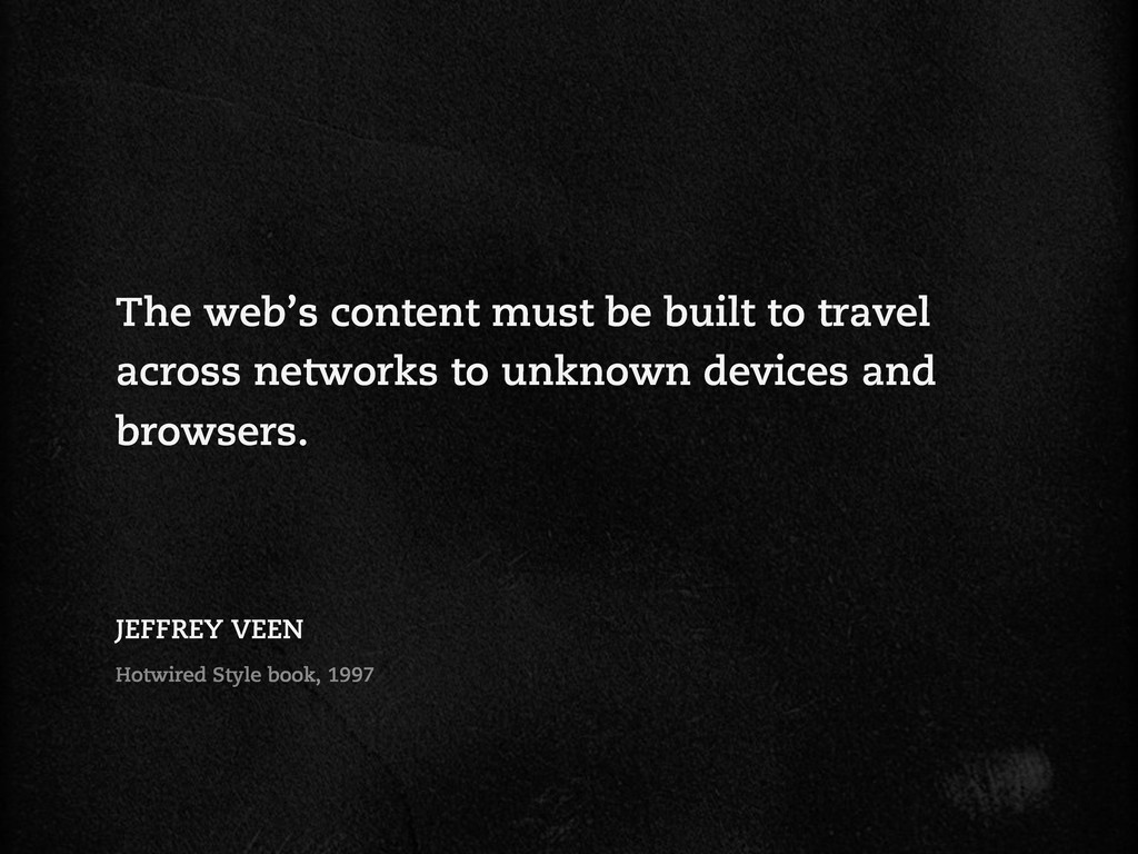 The web's content must be built to travel acros...