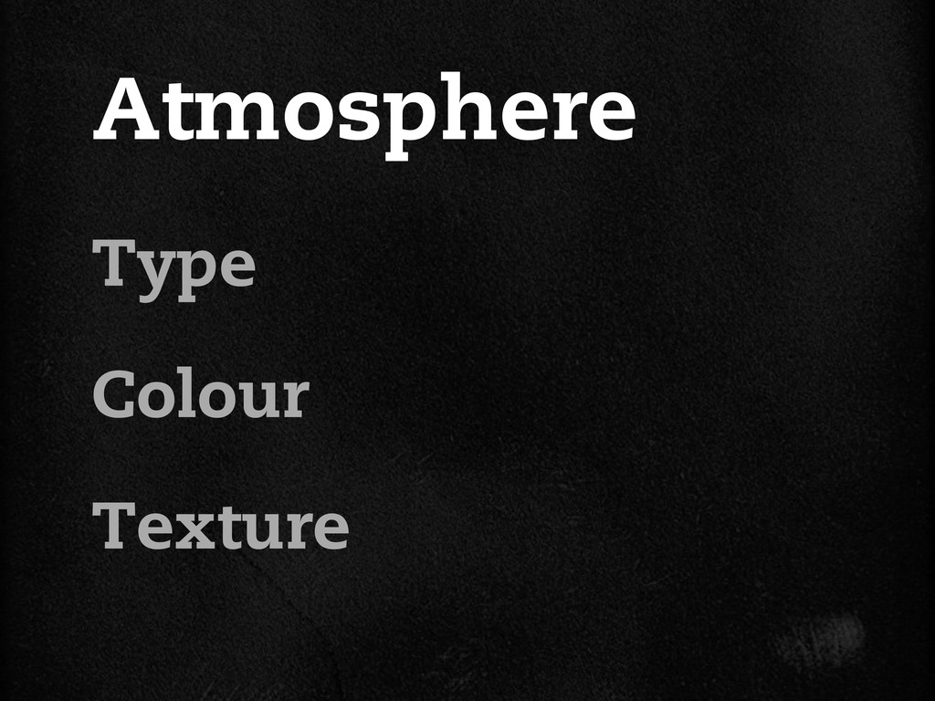Atmosphere Type Colour Texture
