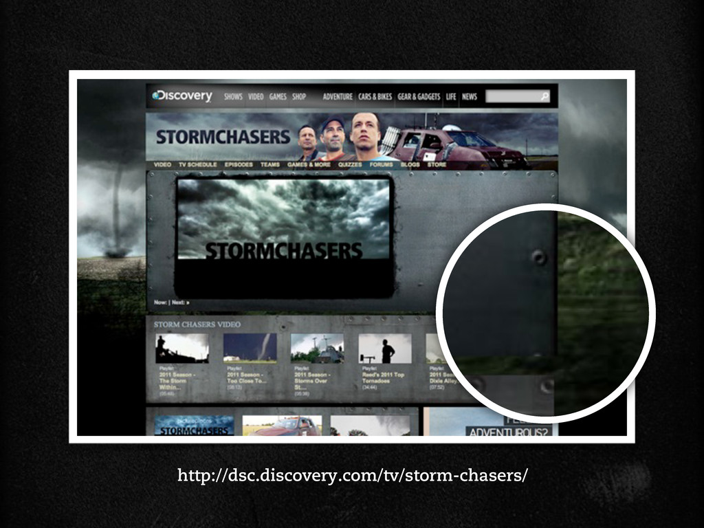 http://dsc.discovery.com/tv/storm-chasers/