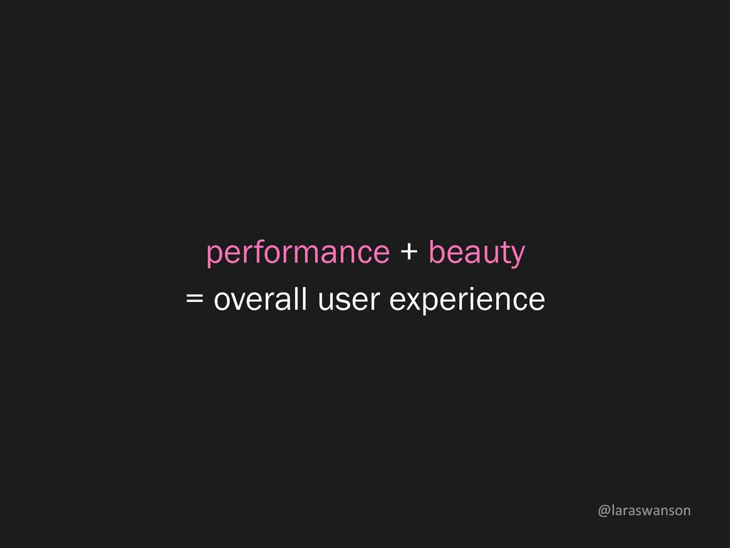 @laraswanson performance + beauty = overall use...