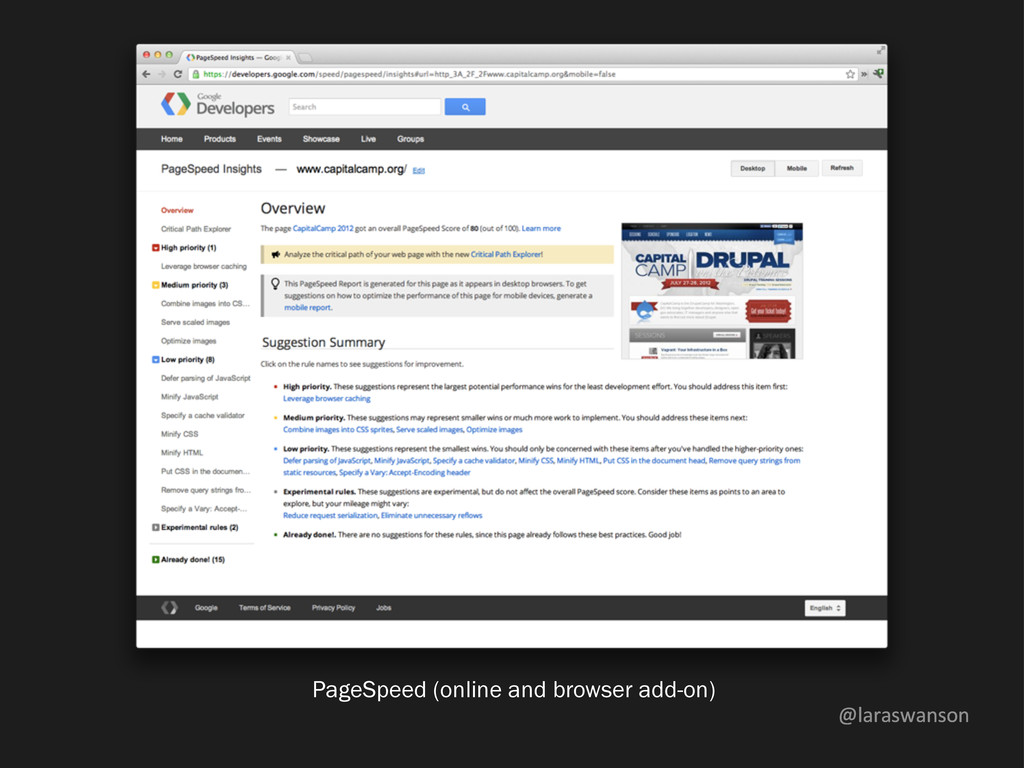 @laraswanson PageSpeed (online and browser add-...