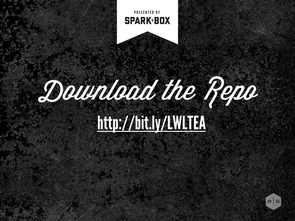 Download the Repo http://bit.ly/LWLTEA