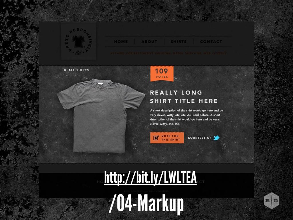 http://bit.ly/LWLTEA /04-Markup
