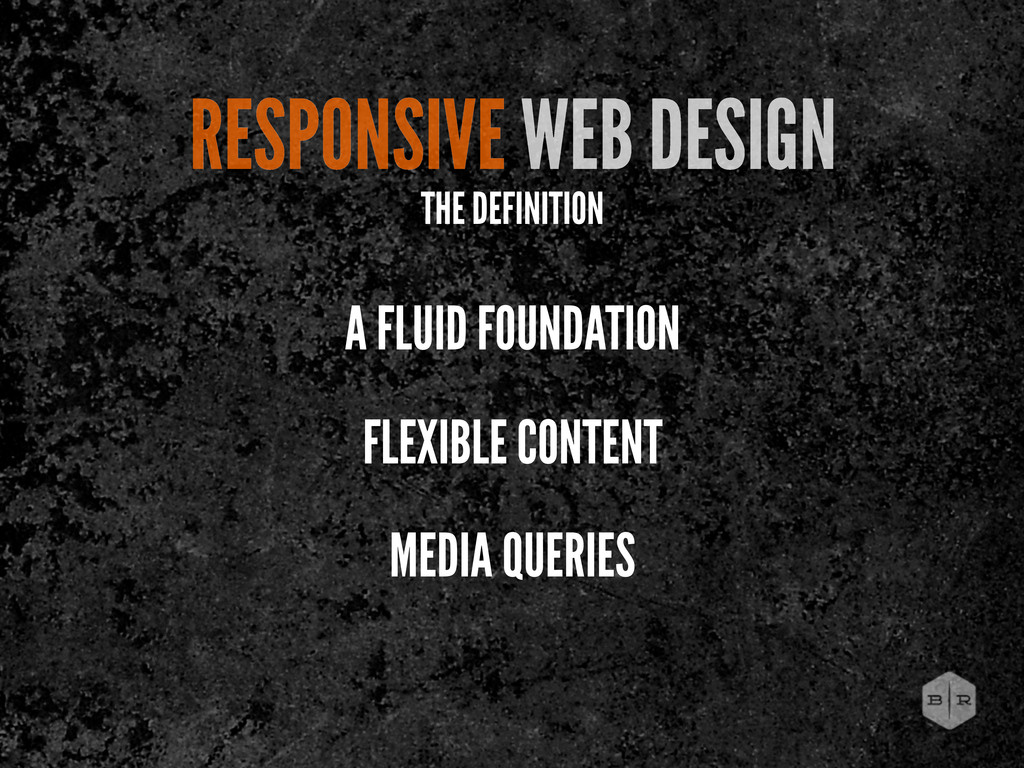 RESPONSIVE WEB DESIGN A FLUID FOUNDATION FLEXIB...