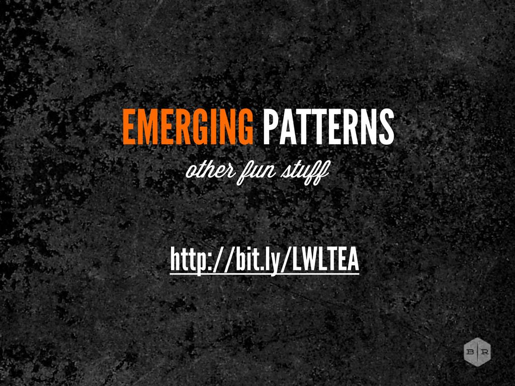 EMERGING PATTERNS other fun tuff http://bit.ly/...