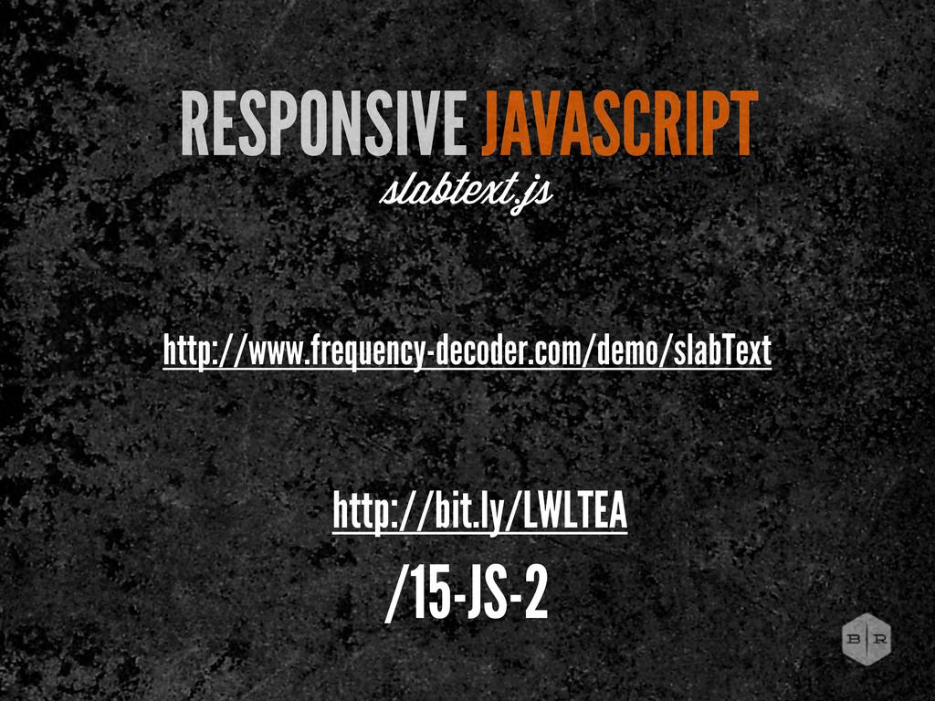 http://www.frequency-decoder.com/demo/slabText ...