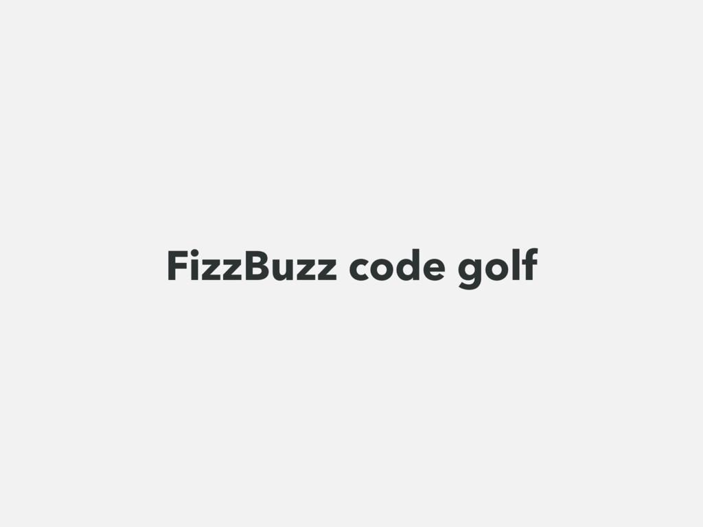 FizzBuzz code golf