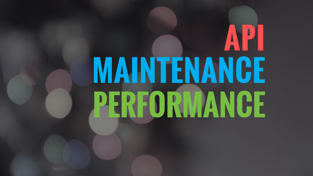 MAINTENANCE PERFORMANCE API