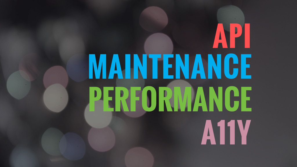 MAINTENANCE A11Y PERFORMANCE API
