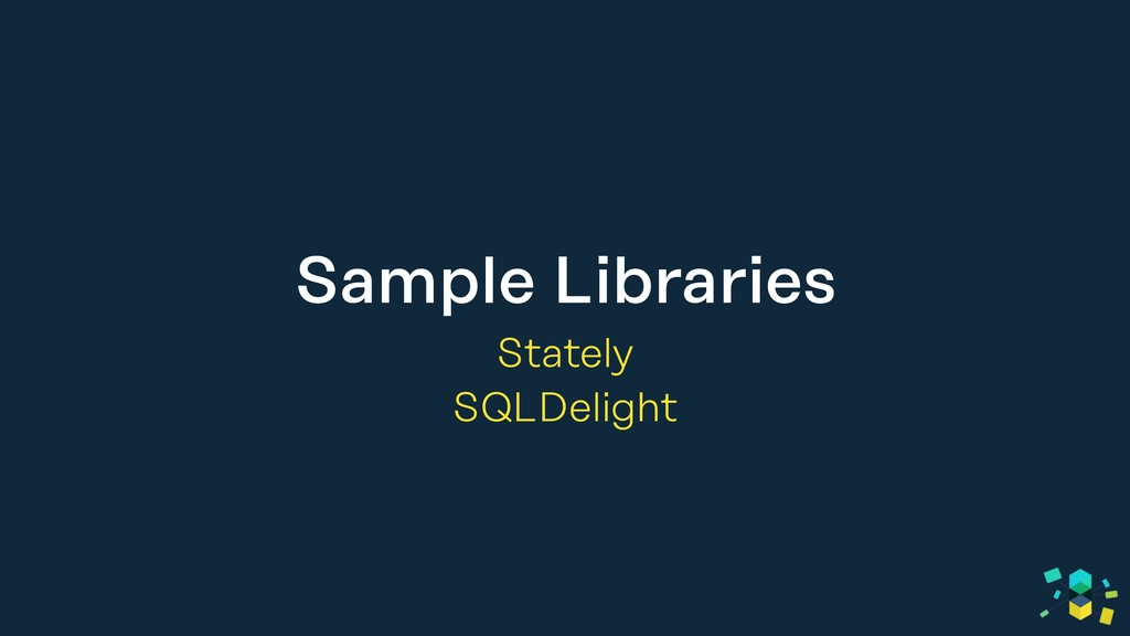 Sample Libraries Stately SQLDelight