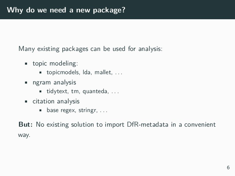 Why do we need a new package? Many existing pac...