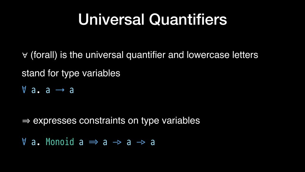 Universal Quantifiers ∀ (forall) is the universa...