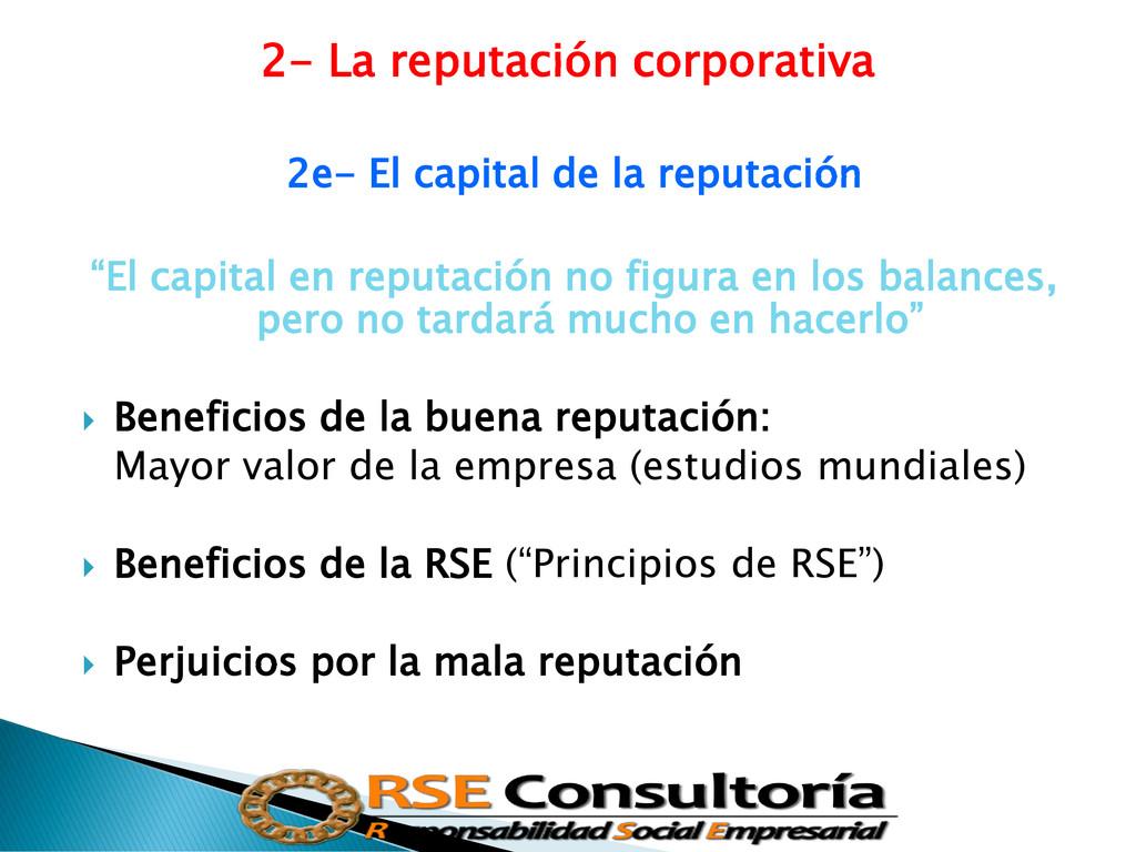 2- La reputación corporativa 2e- El capital de ...