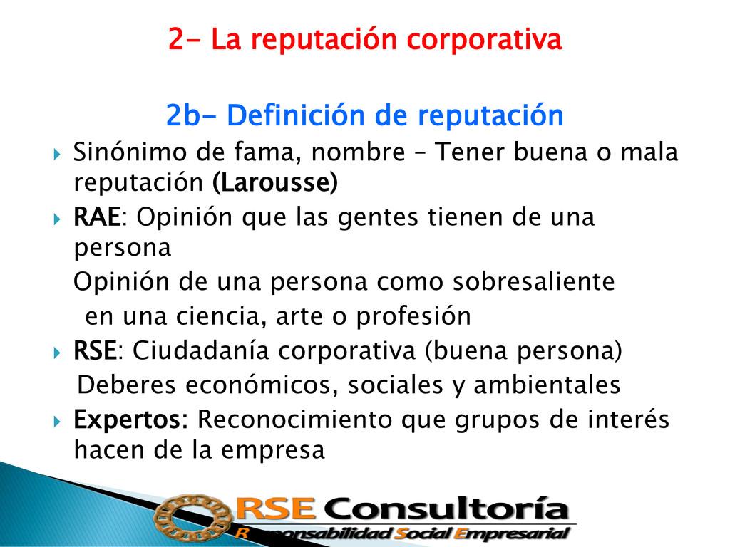 2- La reputación corporativa 2b- Definición de ...