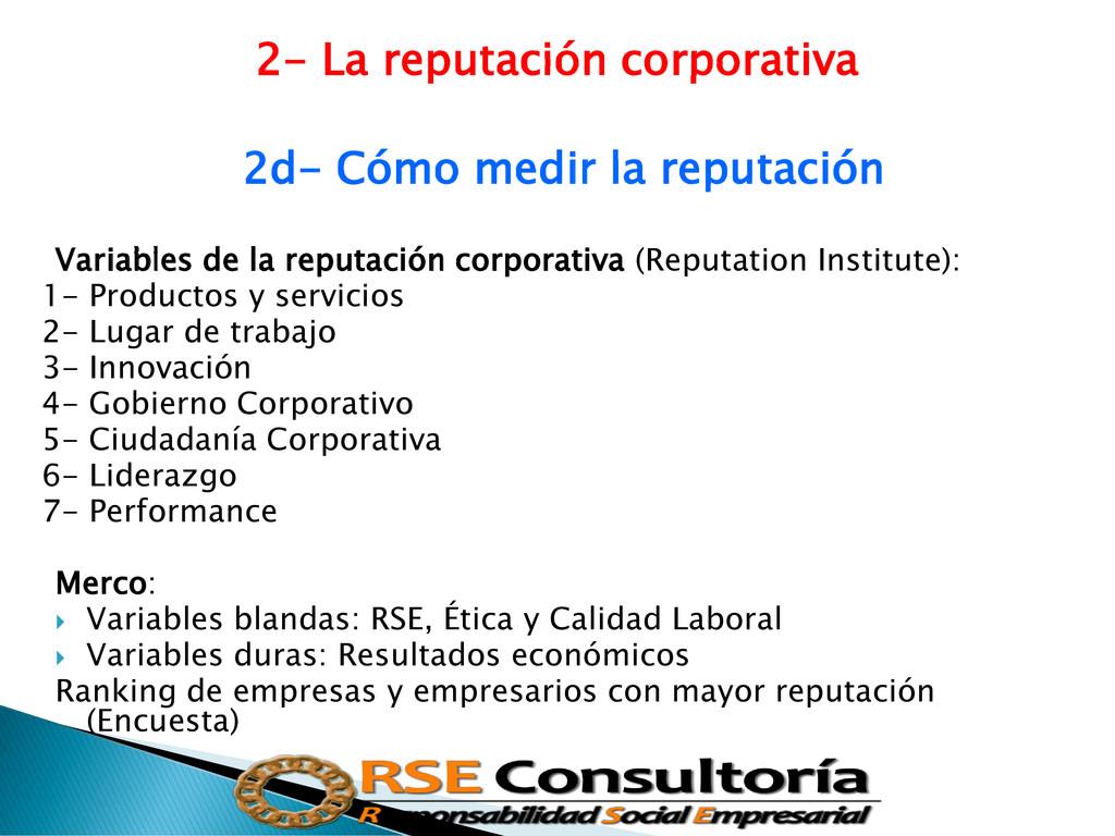 2- La reputación corporativa 2d- Cómo medir la ...