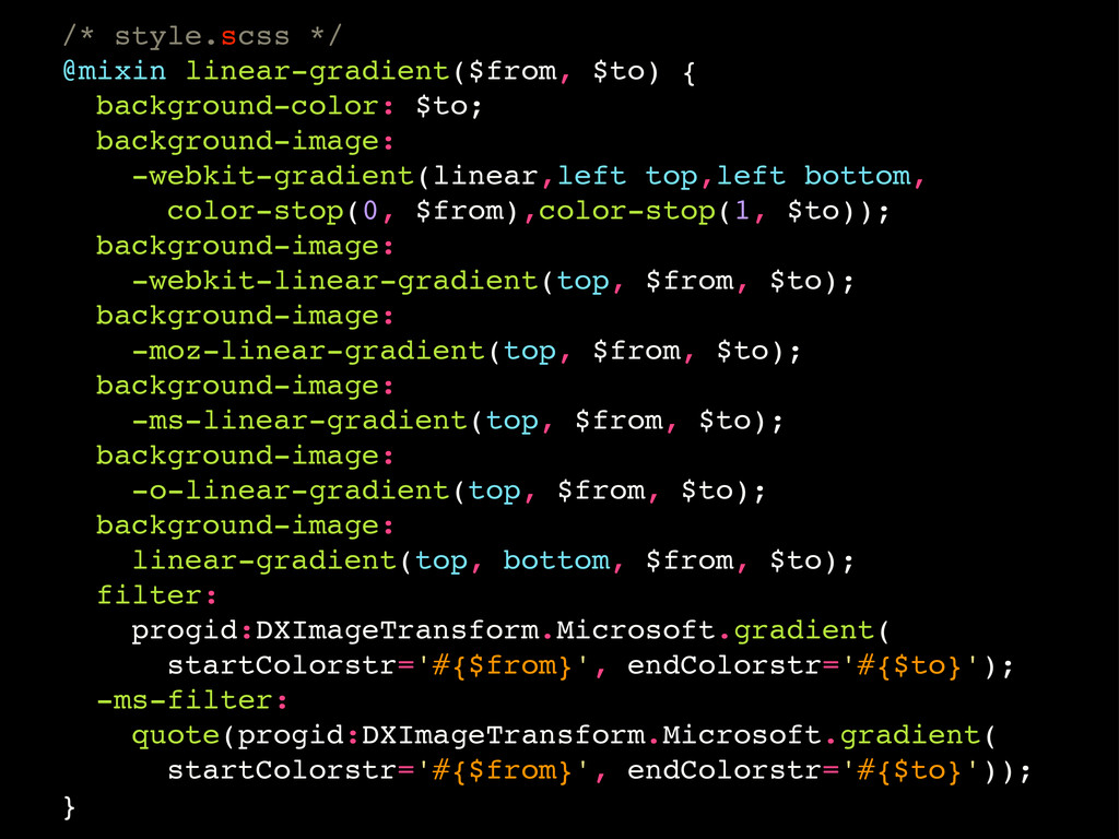 /* style.scss */ @mixin linear-gradient($from, ...