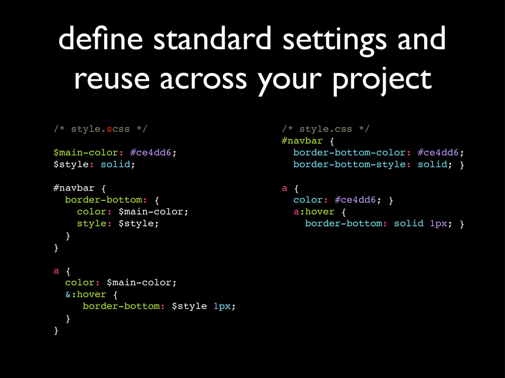define standard settings and reuse across your p...