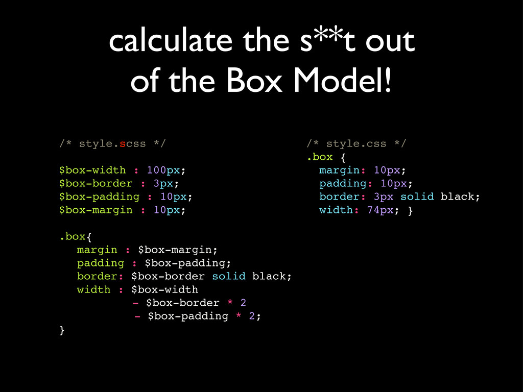 calculate the s**t out of the Box Model! /* sty...