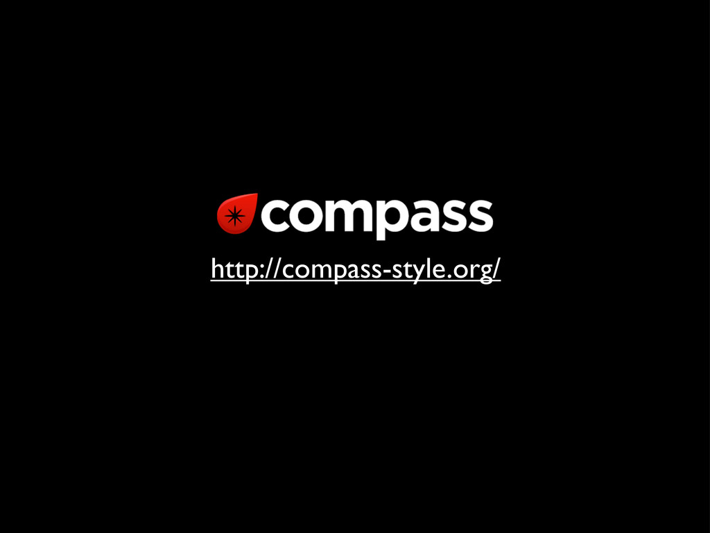 http://compass-style.org/