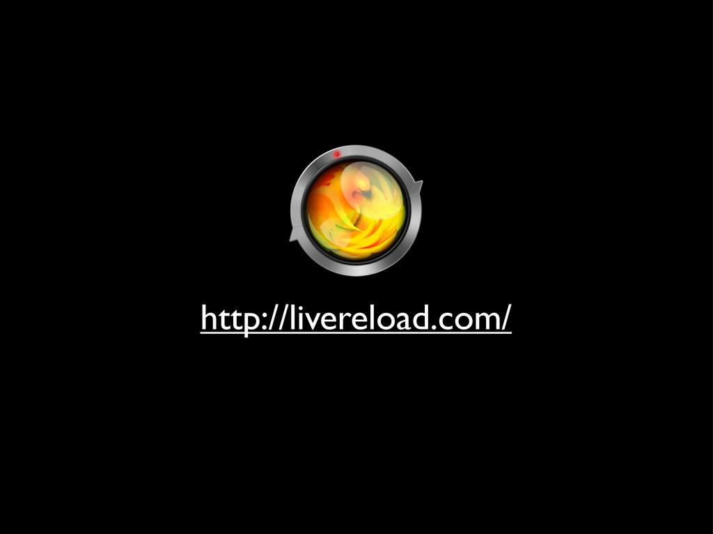 http://livereload.com/