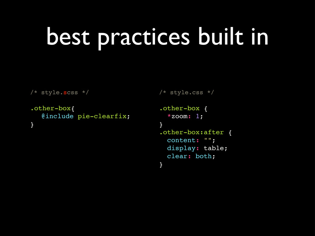 best practices built in /* style.scss */ .other...