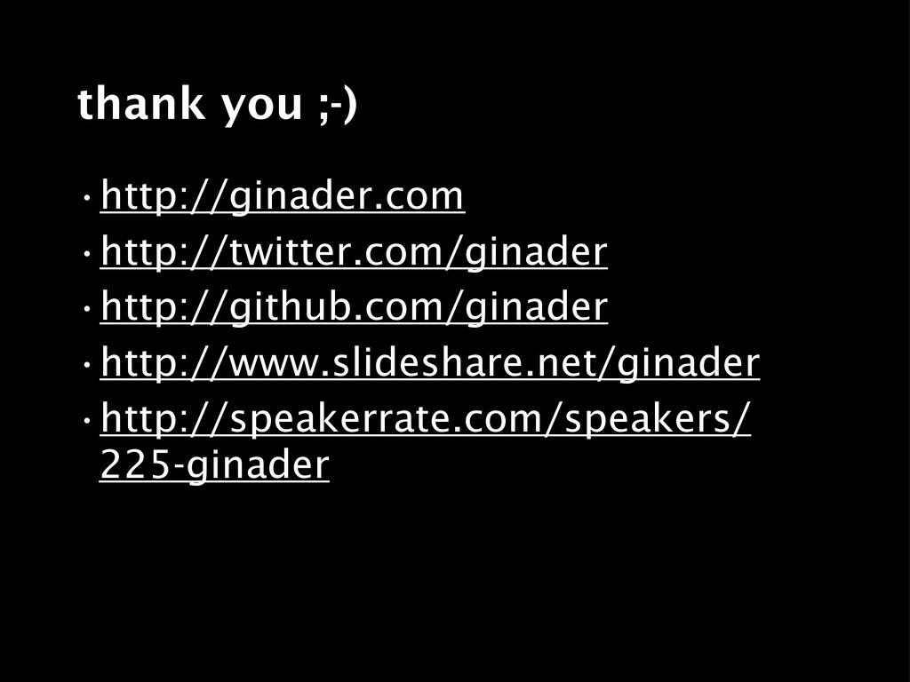 thank you ;-) •http://ginader.com •http://twitt...
