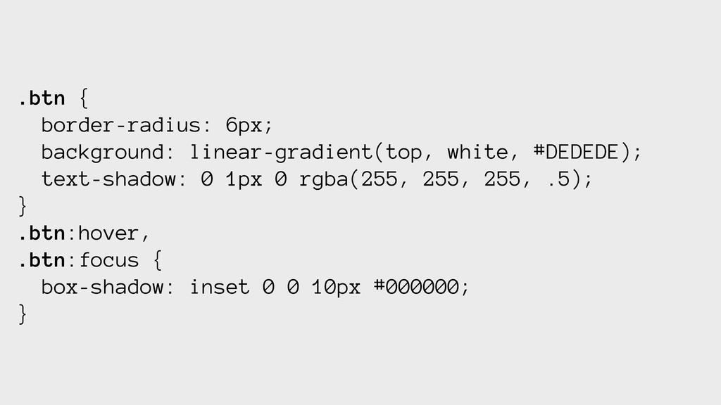 .btn { border-radius: 6px; background: linear-g...