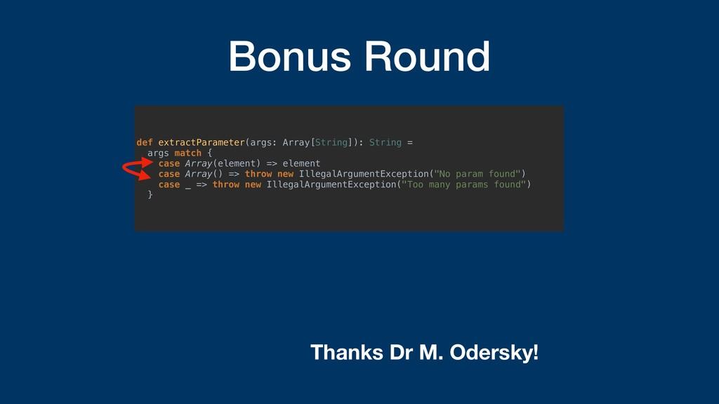 Bonus Round def extractParameter(args: Array[St...