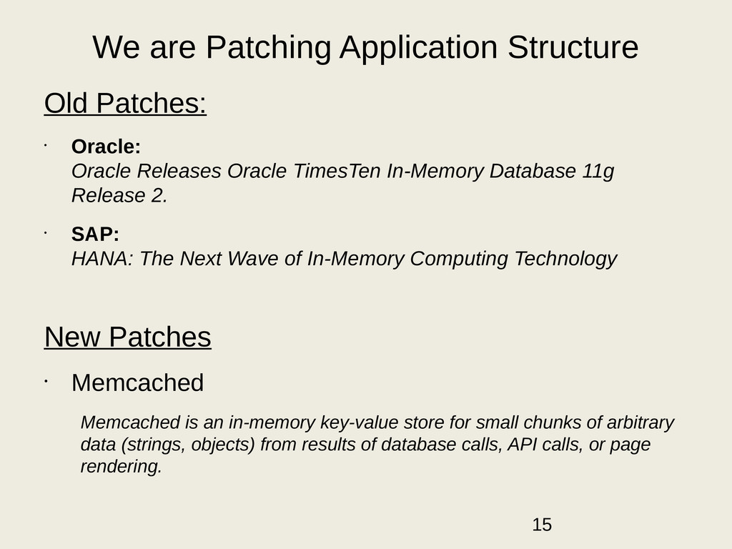 We are Patching Application Structure Old Patch...