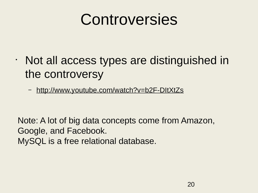 Controversies • Not all access types are distin...