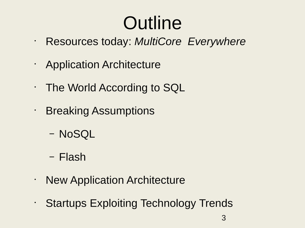 Outline • Resources today: MultiCore Everywhere...