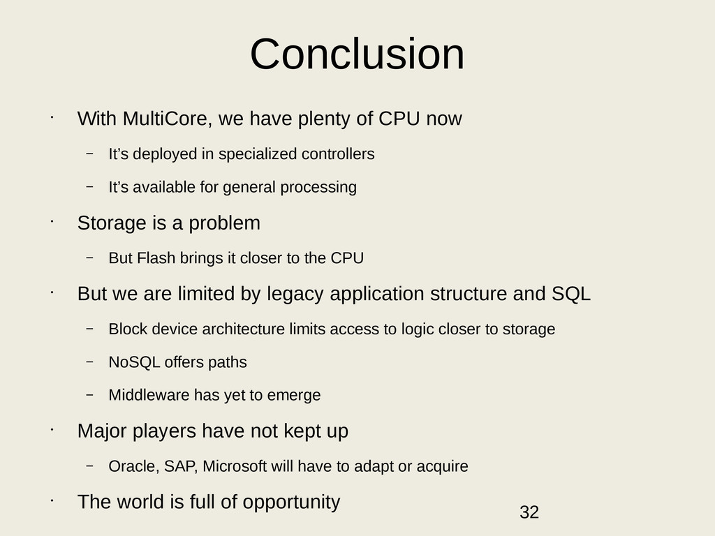 Conclusion • With MultiCore, we have plenty of ...